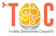 TOC – Troubles Obsessionnels Compulsifs